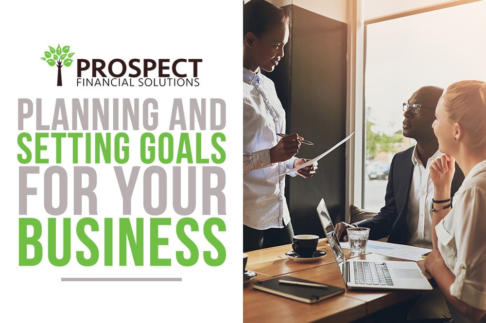 Planning and Setting Goals For Your Business