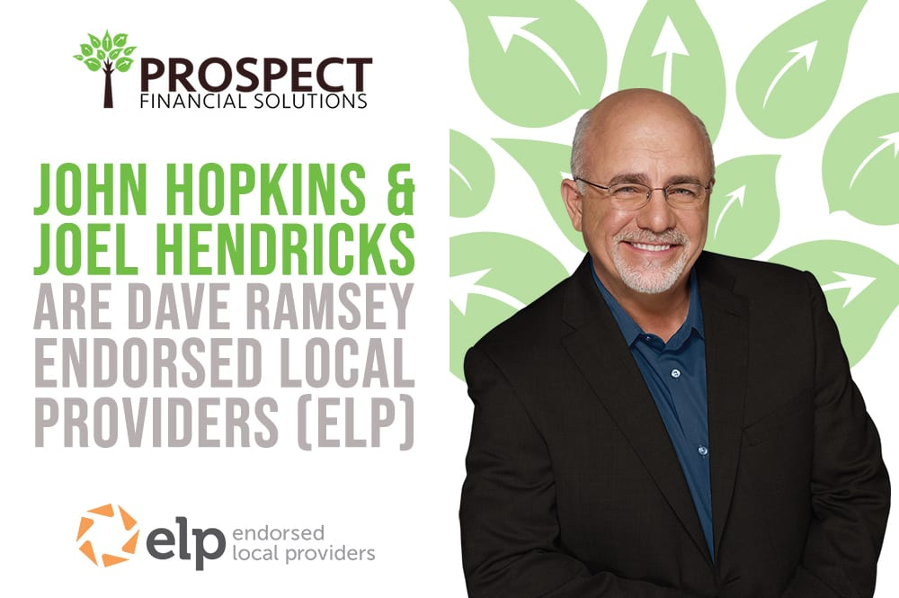 John Hopkins and Joel Hendriks are Dave Ramsey Endorsed Local Providers (ELP)