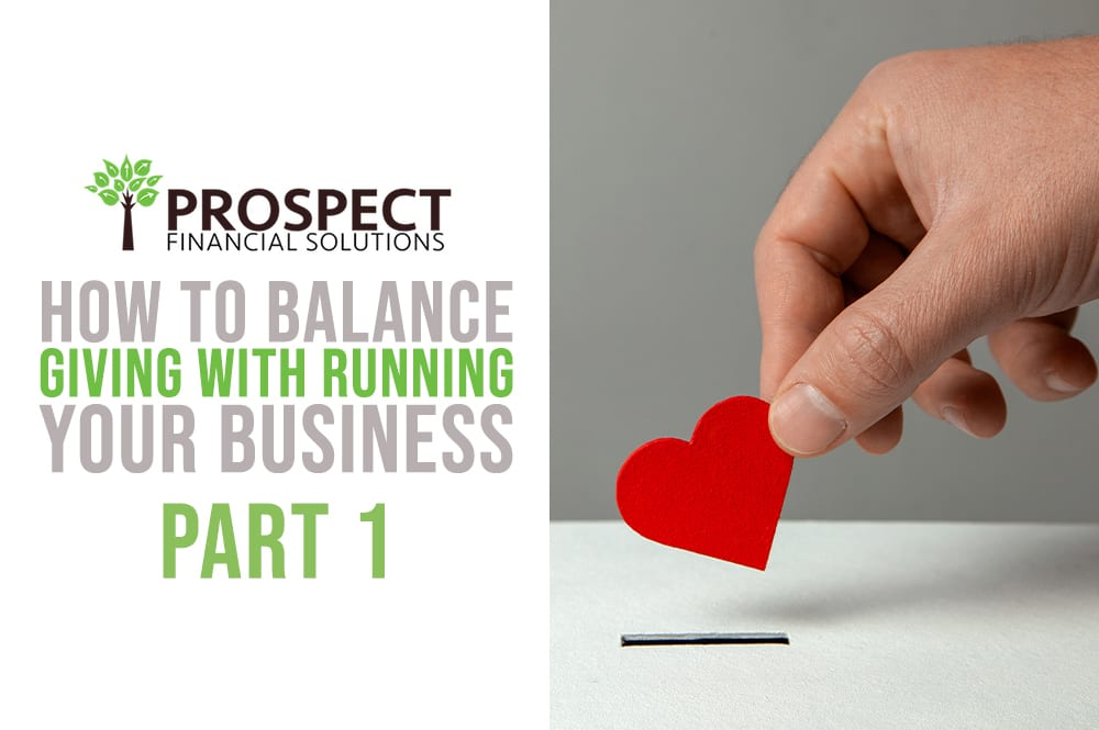 How to Balance Giving with Running Your Business Part 1