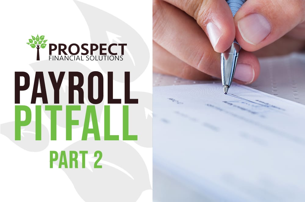 Payroll Pitfall Part 2