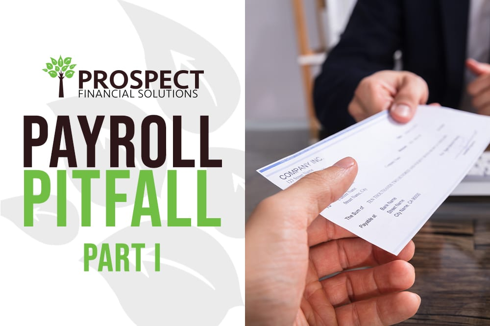 Payroll Pitfall Part 1