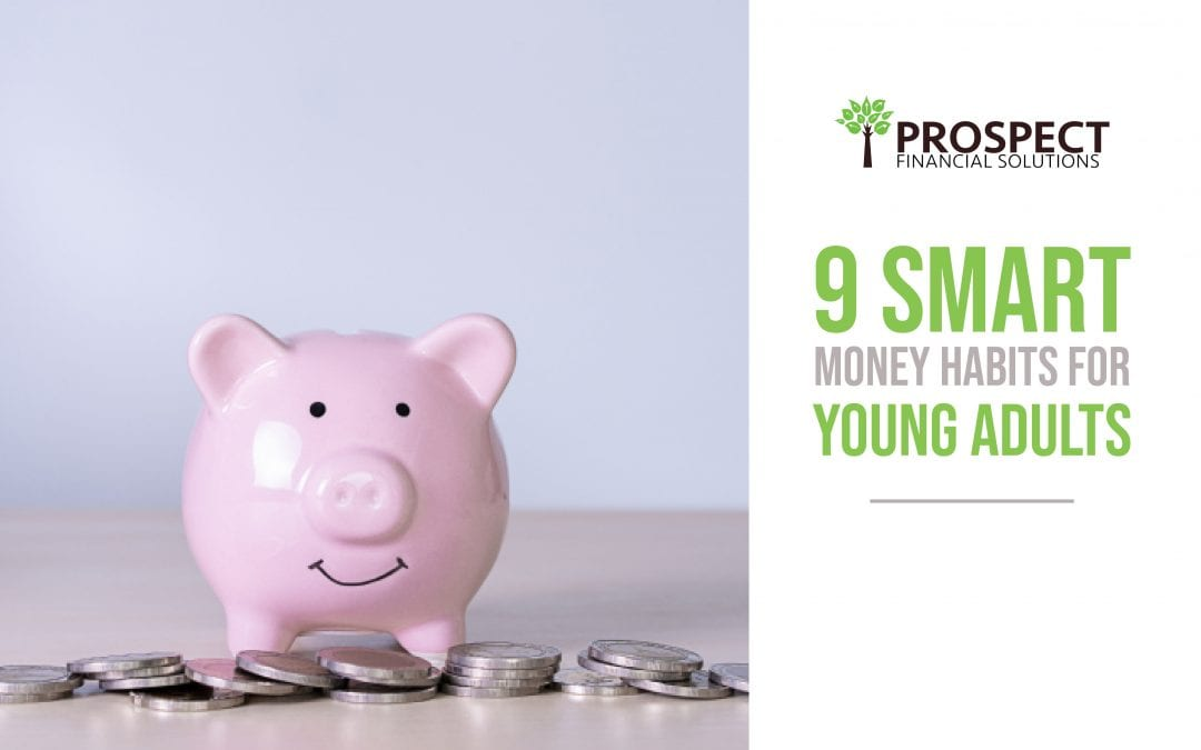 9 Smart Money Habits For Young People: