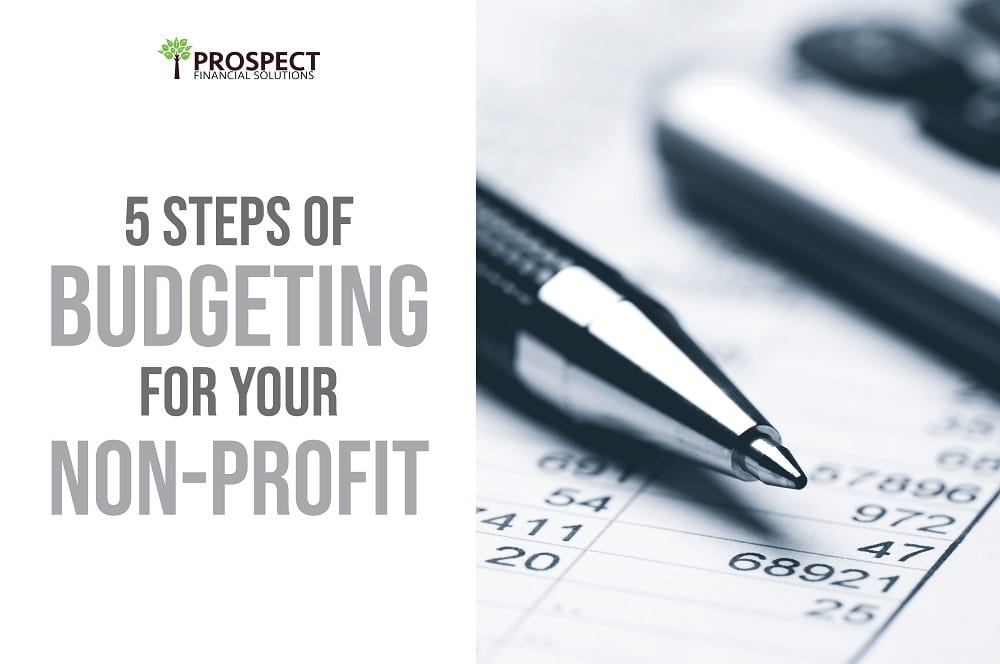 5 Steps of Budgeting For Your Non-Profit