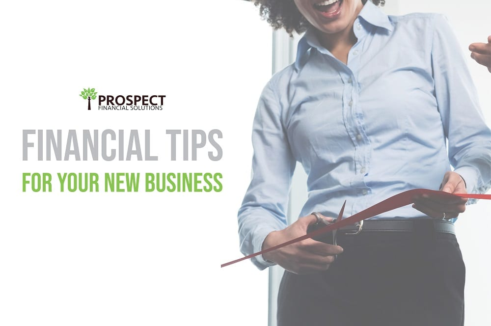 Financial Tips For Your New Business