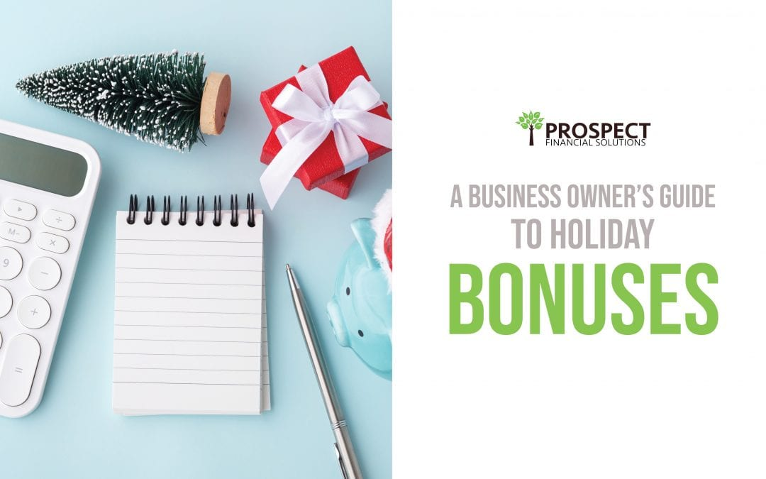 A Business Owner's Guide to Holiday Bonuses