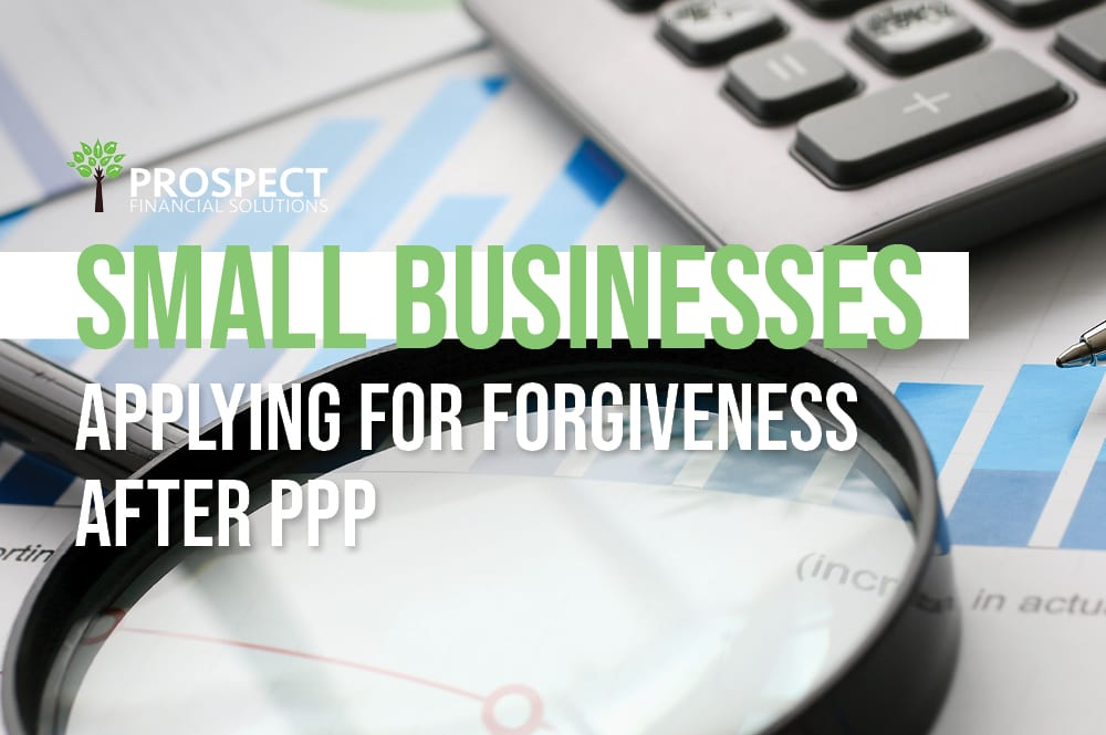 Benefits of small businesses waiting to apply for forgiveness: Insights from financial specialists regarding the PPP