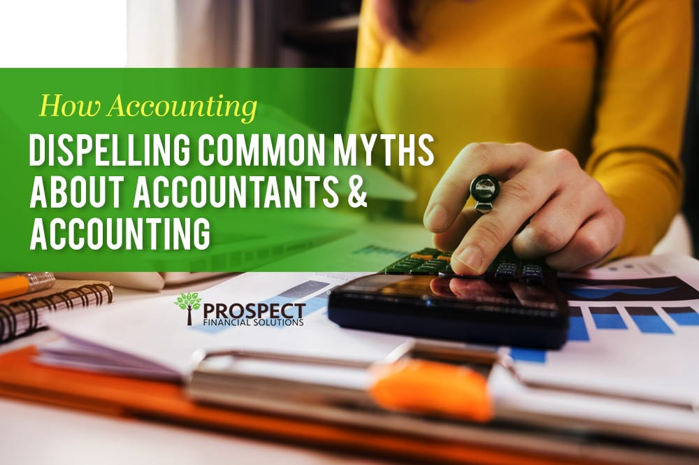 Are these common accountancy myths stopping you from receiving good financial advice?